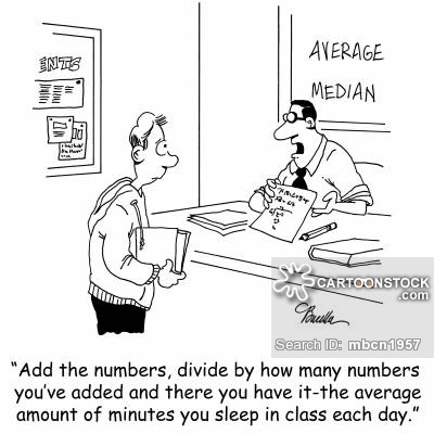 'Add the numbers, divide by how many numbers you've added and there you have it-the average amount of minutes you sleep in class each day.'