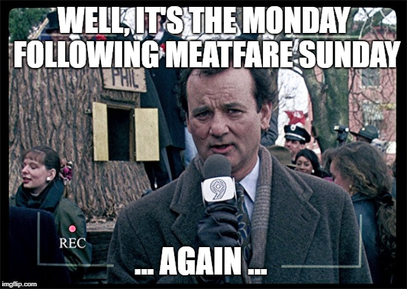 Meatfare Groundhog