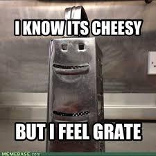 cheesy grate