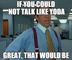 yoda office space.jpg