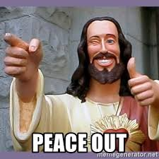 peace out buddy christ.jpg