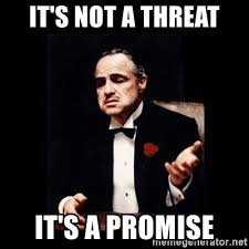not threat promise.jpg