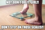 don't step on scales