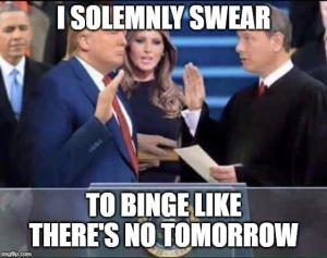 binge trump